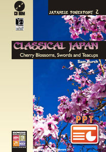 Classical Japan: Cherry Blossoms, Swords and Teacups (Downloadable File) H58e-H588e