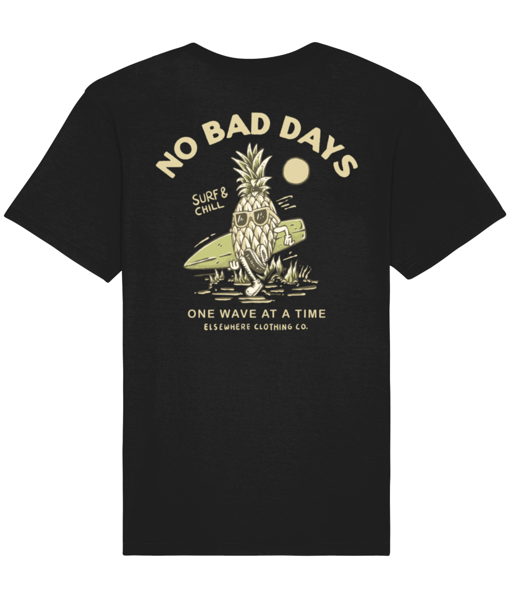 No Bad Days Tee - Elsewhere Clothing Co.