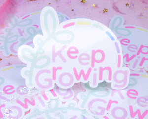 Keep Growing - Weatherproof Sticker