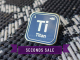 [Seconds] Periodic Table Titan Base Class Pin