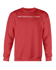 BARRY BONDS IS A HALL OF FAMER T-Shirt - Brixtee