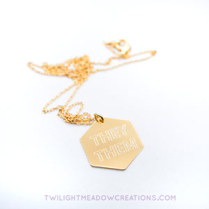 They/Them Pronoun Necklace - Twilight Meadow Creations