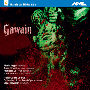 Harrison Birtwistle: Gawain