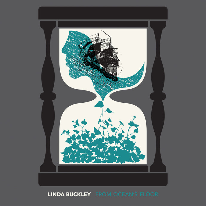 Linda Buckley: From Ocean's Floor