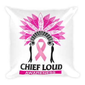 CHIEF LOUD BREAST CANCER AWARENESS Pillow - Chief Loud