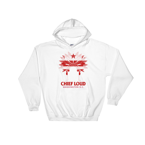 CHIEF LOUD WASHINGTON D.C. Hooded Sweatshirt - Chief Loud