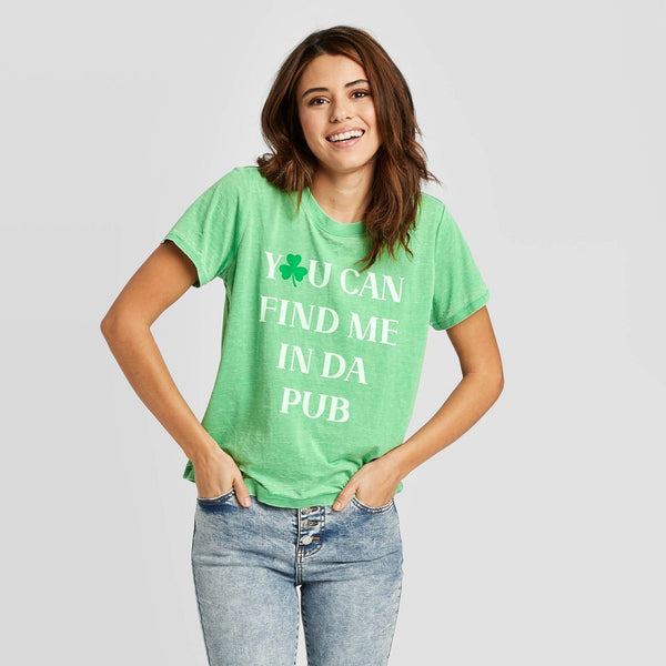 Women's St. Patrick's Day You Can Find Me in the Pub Short Sleeve Graphic T-Shirt - Doe (Juniors') - Green S
