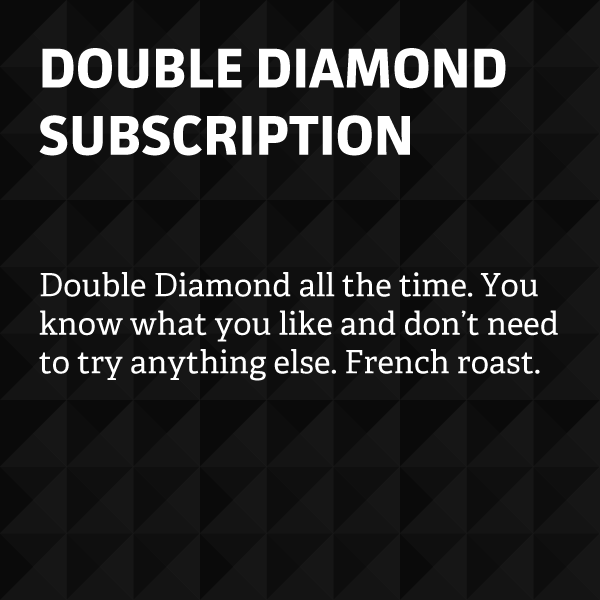 Double Diamond Subscription