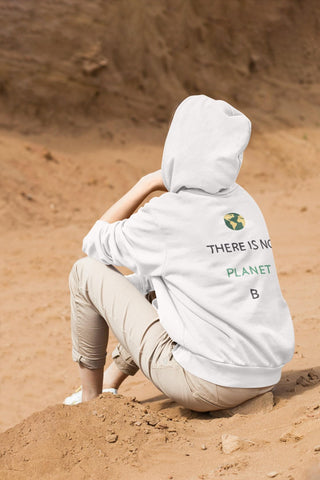 Unisex Hoodie - There Is No Planet B - Thegreatplanet