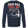 Your Ball Will Be Right Back 2018 Limited Edition - Design On Back