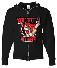 You Hit 9 You Get 9 Zip Hoodie