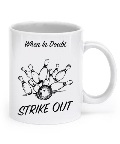 When in doubt strike out - Mug