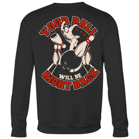 Your Ball Will Be Right Back Men's 2018 Limited Edition - Design On Back