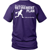 Bowling Retirement Plan - Women's design on the back