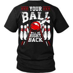Your Ball Will Be Right Back - Design on back
