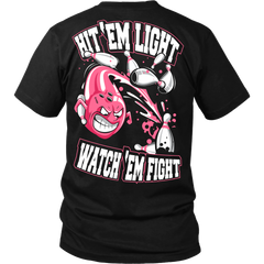 Hit 'em light, watch 'em fight - Back Pink