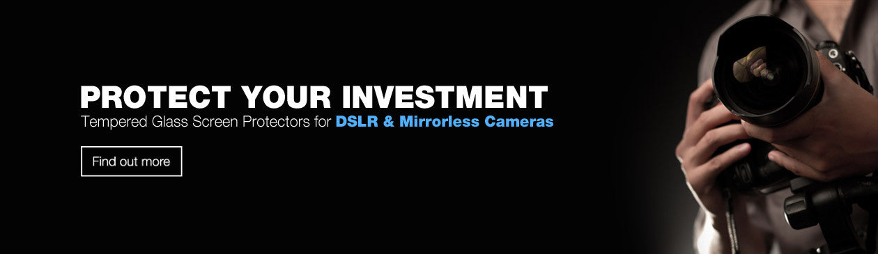Tempered Glass Screen Protectors for DSLR and Mirrorless Cameras