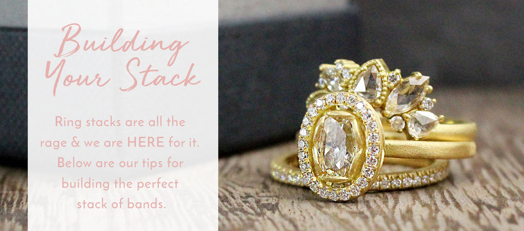 Building Your Stack, Metalmark Fine Jewelry