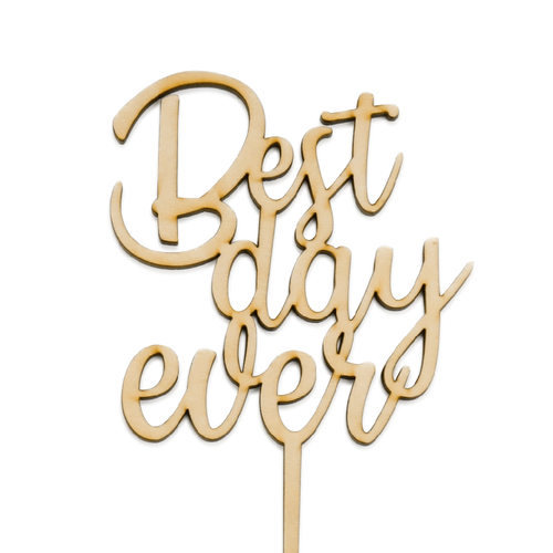 Best Day Ever - Cake Topper - Zoi&Co