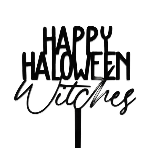 happy halloween witches cake topper in black acrylic front view