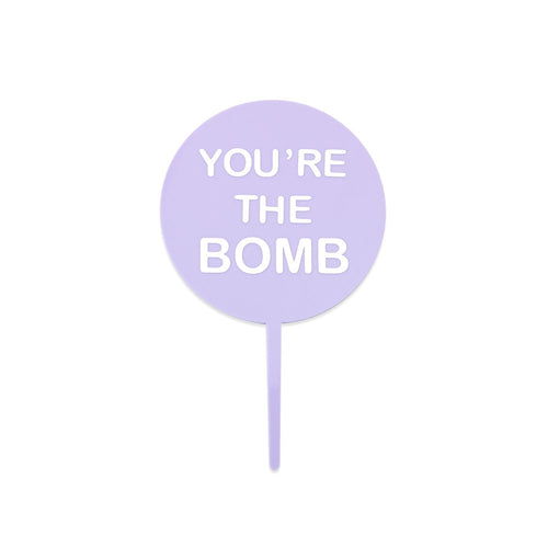 You're the bomb - valentines cake topper - front view - zoiandco