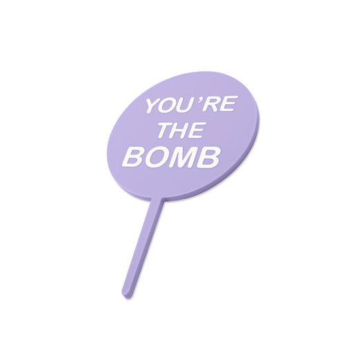 You're the bomb - valentines cake topper - side view - zoiandco