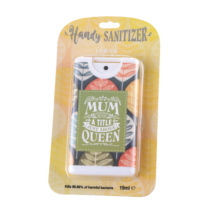 Handy Sanitizer Mum - A Title Just Above Queen
