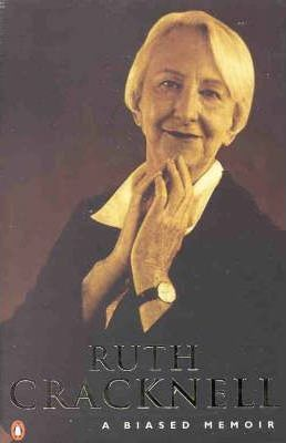 Ruth Cracknell: A Biased Memoir