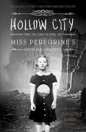 Hollow City: The Second Novel of Miss Peregrine's Children (Hardcover)