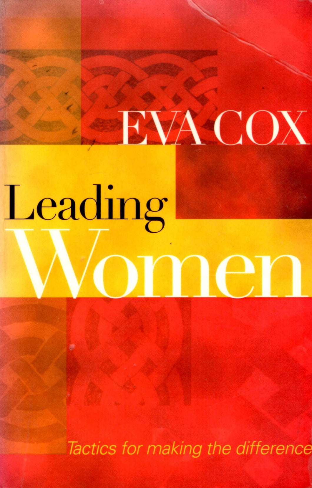 Leading Women: Tactics for Making the Difference