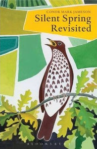 Silent Spring Revisited (Hardcover)