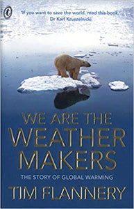 We Are The Weather Makers: The Story of Global Warming
