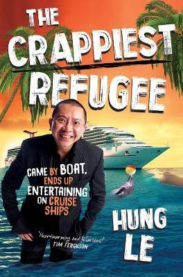 The Crappiest Refugee