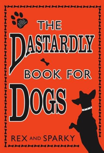 The Dastardly Book for Dogs (Hardcover)