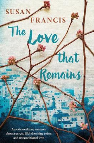 The Love That Remains - Signed Copy!