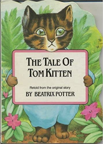 The Tale of Tom Kitten (Shaped Board Book)