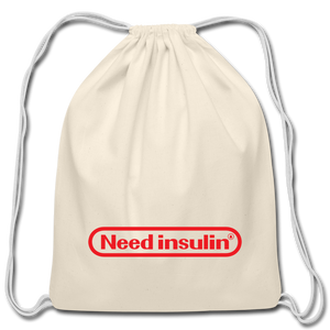 Need Insulin - Cotton Drawstring Bag - natural