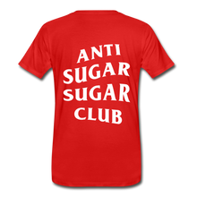 Load image into Gallery viewer, Anti Sugar Sugar Club - Men's Premium T-Shirt - red