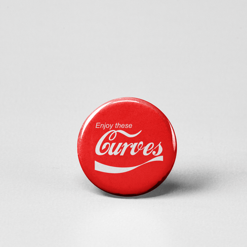 Enjoy these curves pinback button
