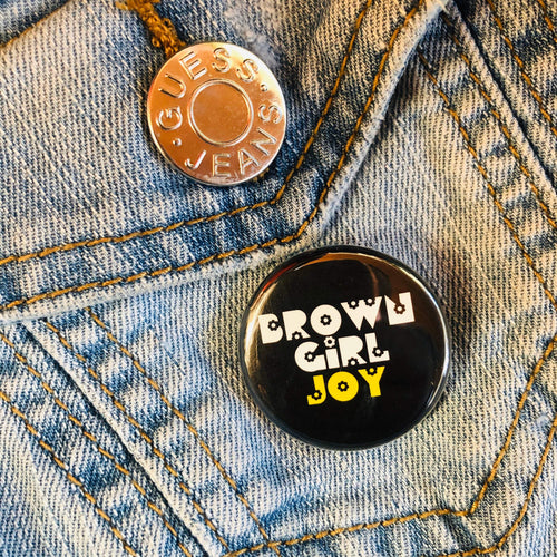 Brown Girl Joy Button - Culture Vibes
