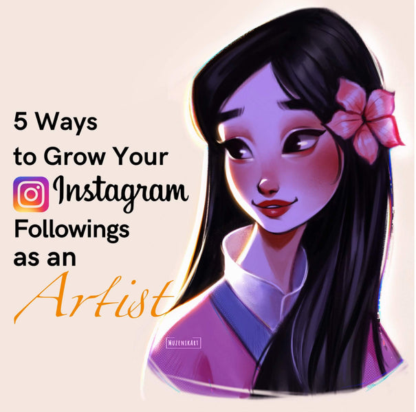 5 Ways to Grow Your Instagram Followings as an Artist