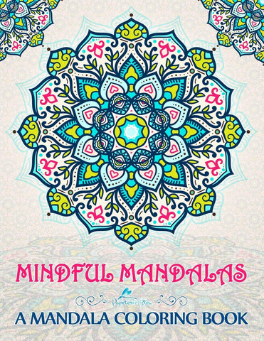 MINDFUL MANDALAS COLORING BOOK