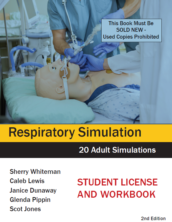 Adult Respiratory Simulations: Student License/Workbook