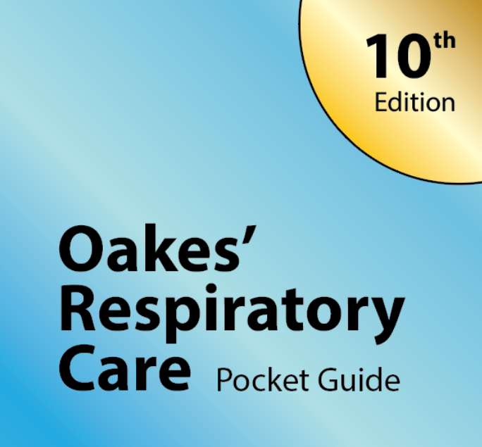 Oakes Respiratory Care Pocket Guide (2021-10th Edition PREORDER)