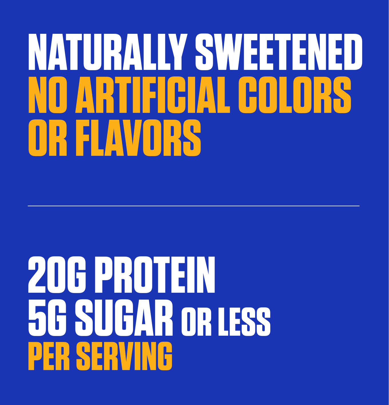 Naturally Sweetened No Artificial Colors or Flavors
