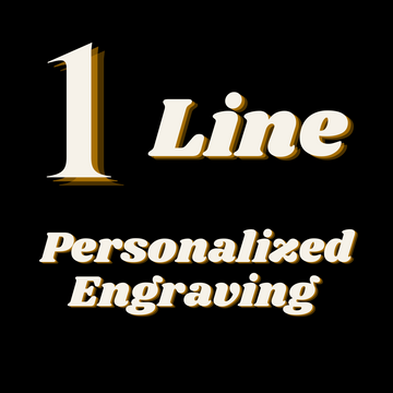 Personalized Engraving - 1 Line