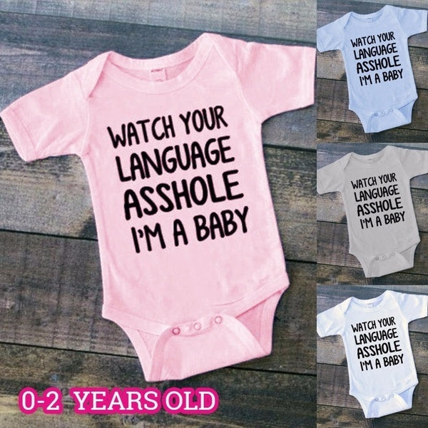0-2 Years New Design Funny Infant Toddler Newborn Baby Kids Fashion Jumpsuit Hot Casual ' WATCH YOUR LANGUAGE ASSHOLE I'M A BABY '  Letter Printed Jumpsuit Bodysuits Casual Loose Fitted Babysuit Boys Girls Outfits Sleepwear