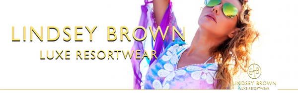 Lindsey Brown luxe resortwear. Luxury designer kaftans and beach cover-ups. Designer Cover ups and kaftan tops