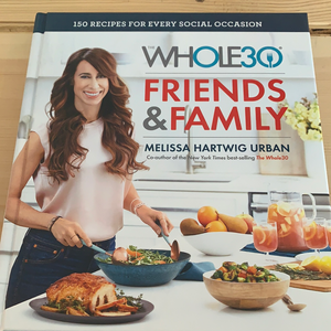 Whole30 Friends and Family