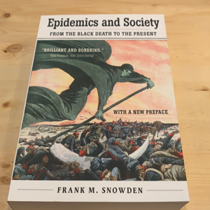 Epidemics and Society